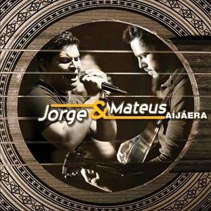 Jorge e Mateus Aí Já Era