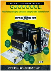 Baixar Coleção Copa do Mundo Fifa (1930-2010) - Torrent