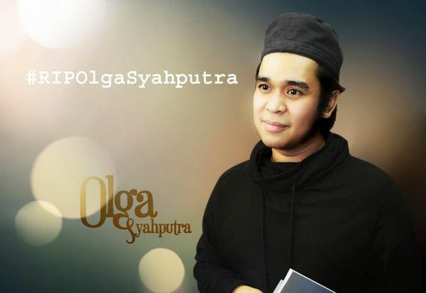 Rest In Peace Olga Syahputra