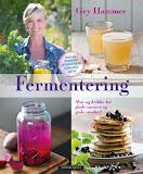 Fermentering - For glade tarmer og gode smaker