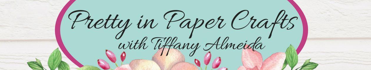 My dear friend Tiffany Almeida