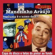 EXPOSIÇÃO DE MANEZINHO ARAÚJO CHEGA A ARCOVERDE