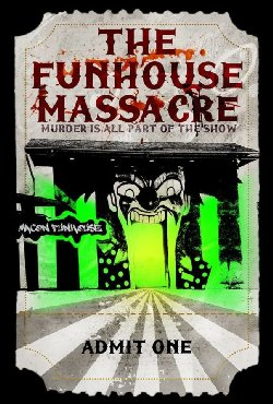 the funhouse massacre poster