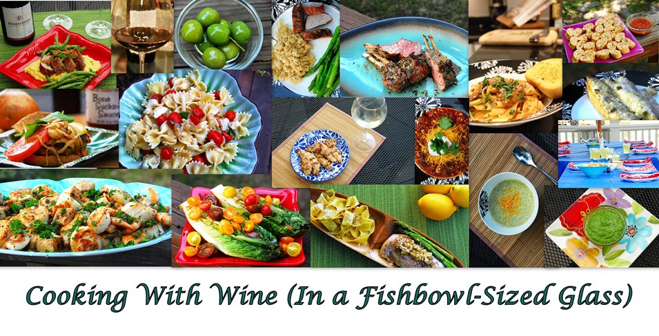 Cooking With Wine (In A Fishbowl-Sized Glass)