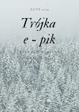 Trójka e-pik LUTY