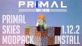 HOW TO INSTALL<br>Primal Skies Modpack [<b>1.12.2</b>]<br>▽