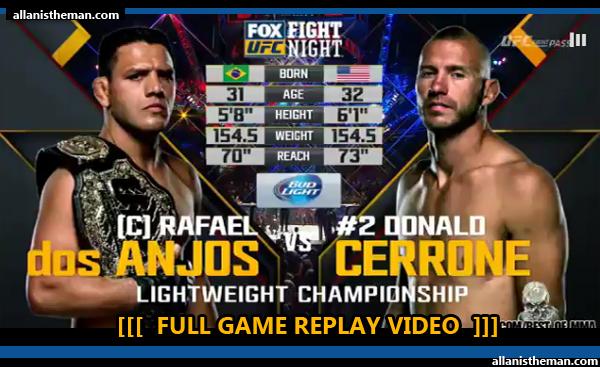 Rafael Dos Anjos vs Donald Cerrone 2 (FULL FIGHT REPLAY VIDEO) UFC on FOX 17