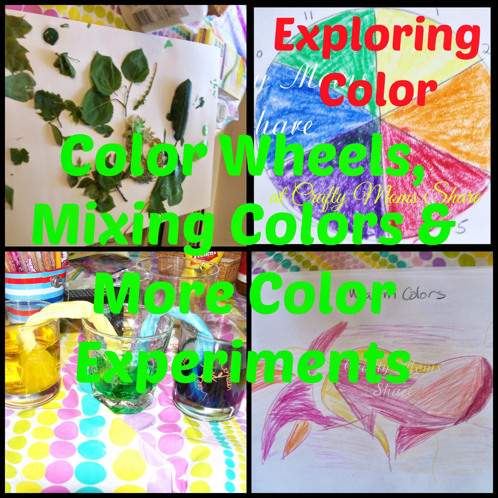 Crafty Moms Share: Color Explorations: Color Wheel, Color Mixing & More!