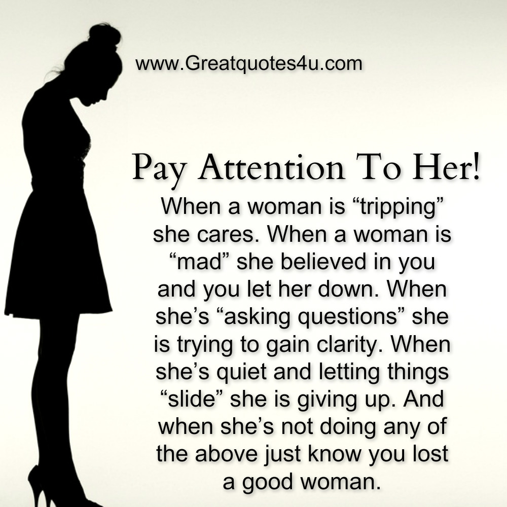 Good Woman Quotes Gr8 Ppl  Gr8 Thoughts Pay Attention To Her