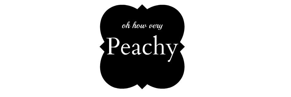 Oh How Very Peachy