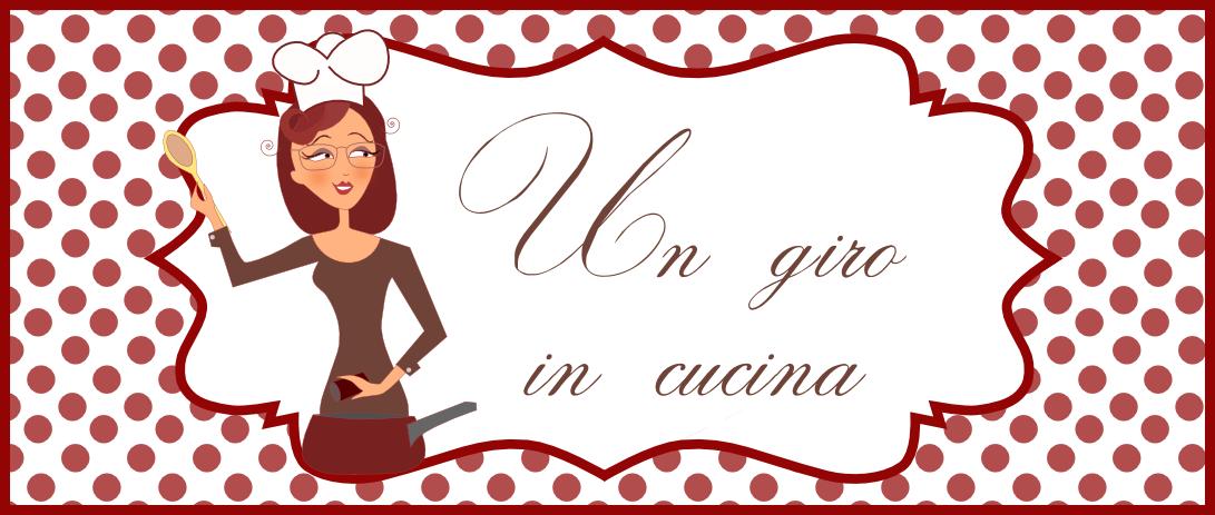 Un Giro in Cucina