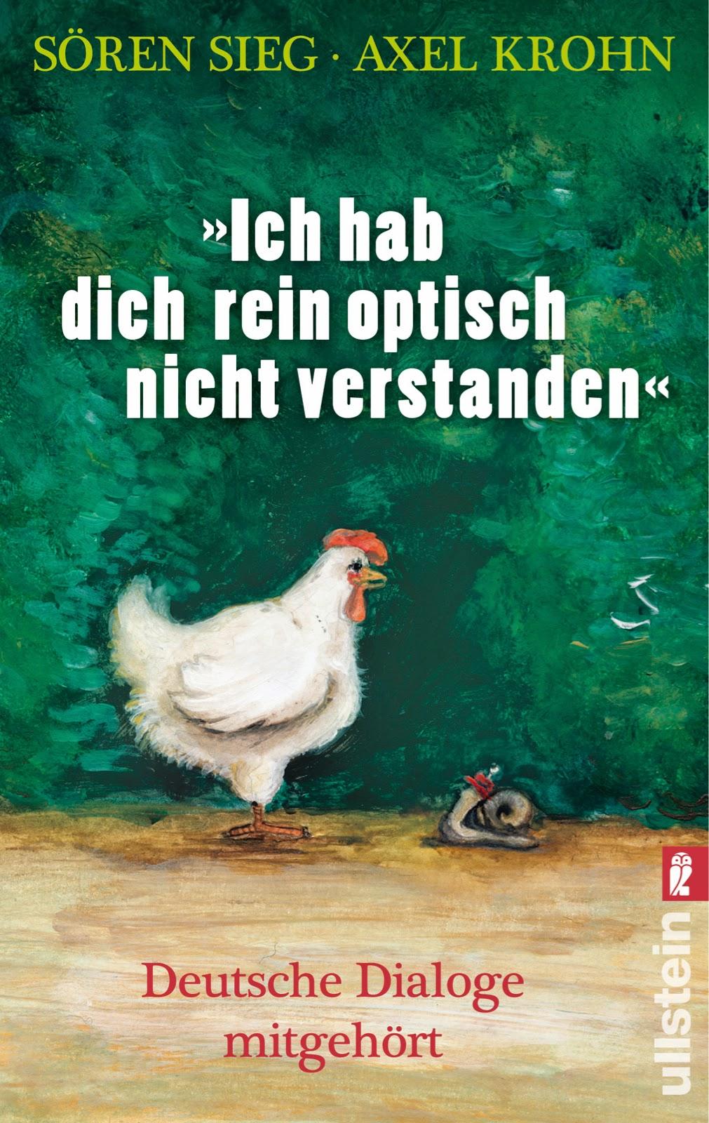 http://www.ullsteinbuchverlage.de/nc/buch/details/ich-hab-dich-rein-optisch-nicht-verstanden-9783548375397.html