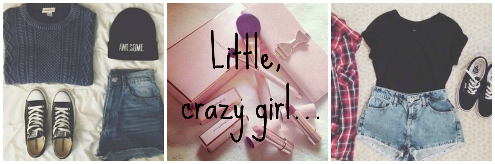 Little, crazy girl...