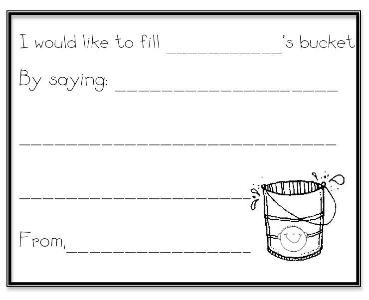 bring home a bucket full of positive bucket filling notes