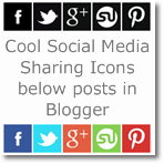 Add Cool Social Media Sharing icons below posts in Blogger