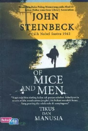 http://www.bukukita.com/Psikologi-dan-Pengembangan-Diri/Motivasi/121507-Of-Mice-And-Men-%28cover-baru%29.html
