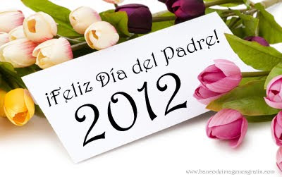 &#161;Feliz Da del Padre 2012! - Mensaje con Tulipanes