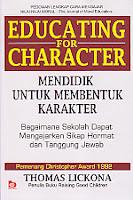 toko buku rahma: buku EDUCATING FOR CHARACTER (Mendidik Untuk Membentuk Karakter), pengarang thomas lickona, penerbit bumi aksara