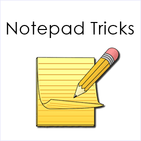 Hack With Katti: Latest Cool And Best Notepad Tricks & Hacks 2015