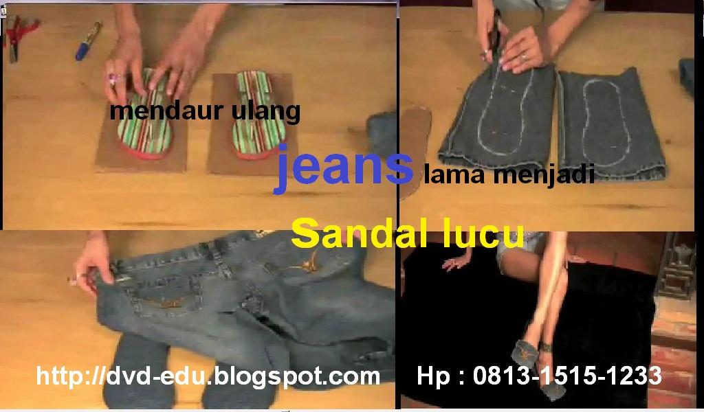 Video panduan membuat sandal unik dari bahan celana jeans
