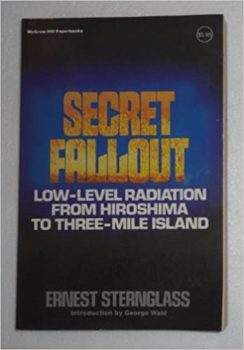 Entire Text of Secret Fallout from Hiroshima to Three Mile Island