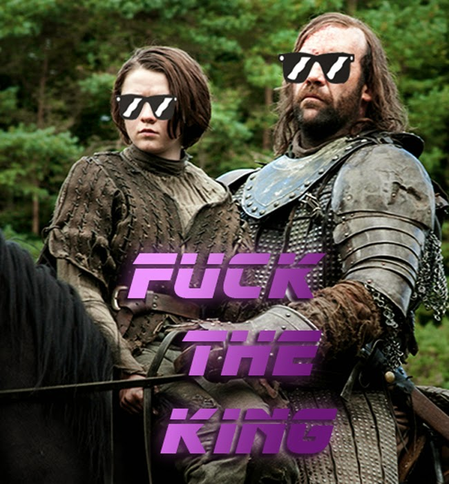 fuck the king arya the hound game of thrones