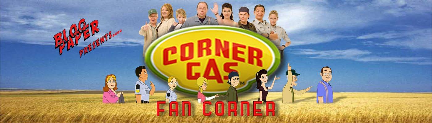 Corner Gas Fan Corner