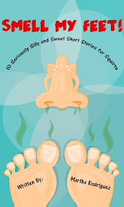 Smell My Feet! 10 Seriously Silly and Sweet Short Stories for Squirts