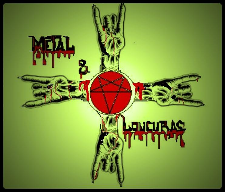 Metal e Loucuras