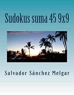 Sudokus Suma 45 9X9