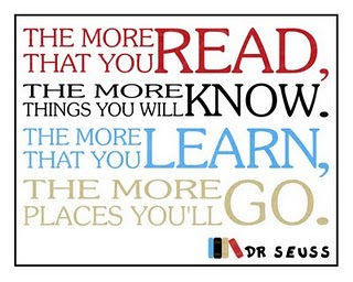 The more that you read Dr.Seuss Quote