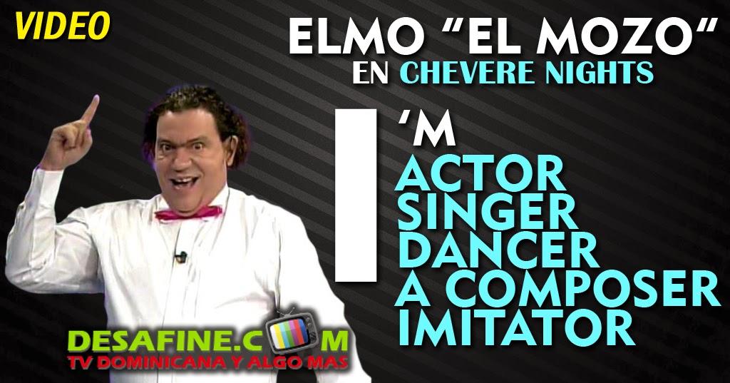 http://www.desafine.com/2014/06/elmo-el-mozo-en-chevere-nights.html