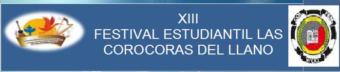 FESTIVAL DEPARTAMENTAL ESTUDIANTIL COROCORAS DEL LLANO
