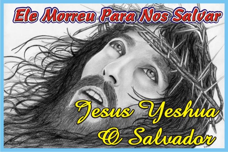 Jesus Cristo Yeshua O Salvador