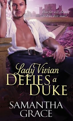 Lady Vivian Defies a Duke