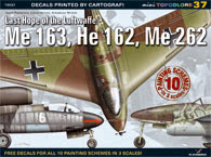 Last Hope of the Luftwaffe: Me163, He162, Me262