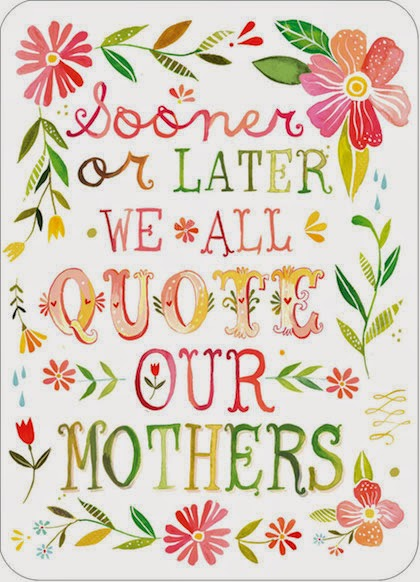 Mother's Quotes, part 2
