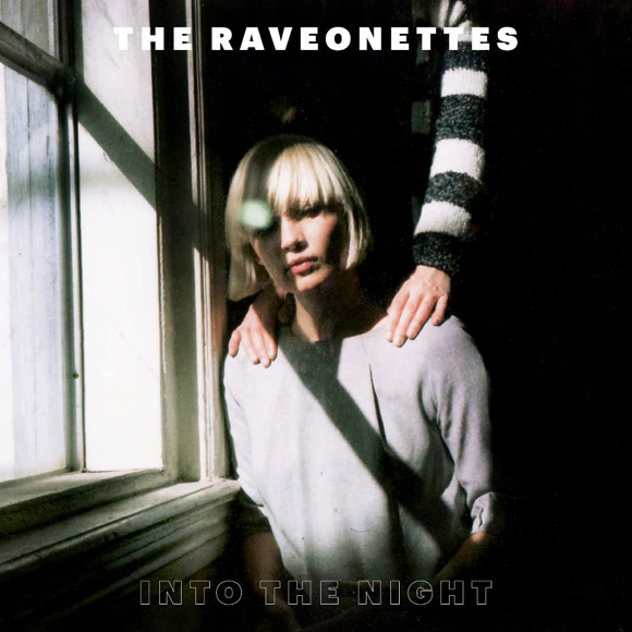 The Raveonettes - The Night Comes Out