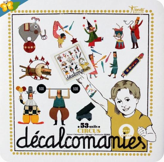 "tatouages ""décalcomanies"" Circus par Londji"