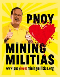 PNoy Love Mining Militias Campaign