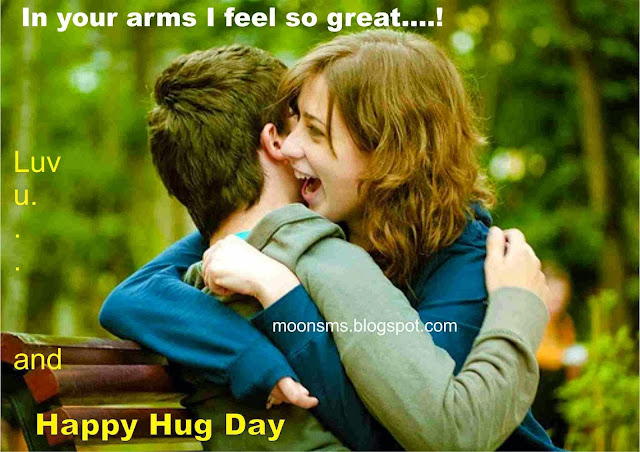 Happy Hug Day SMS Messages Quotes Wishes Greetings Sayings for whatsapp