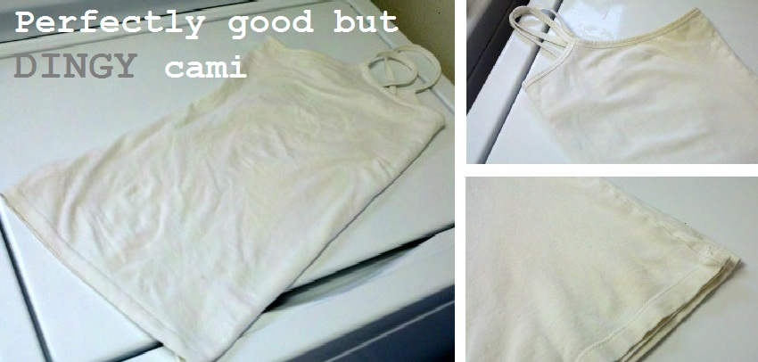 Whitening whites can this cami be saved one good for Dingy white t shirts