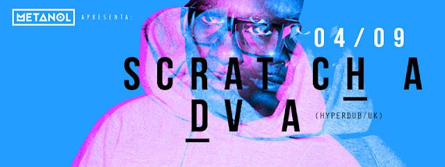 Metanol e Convidados recebe Scratcha DVA, emblemático artista do selo Hyperdub Records, na Trackers