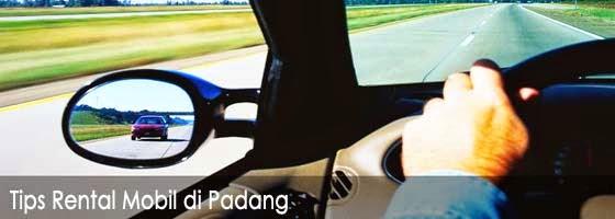 Tips Rental Mobil di Padang