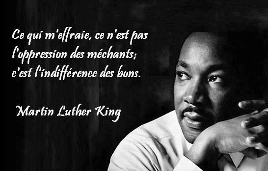 Oppression des mchants -vs- Indiffrence des bons - Une citation de Martin Luther King