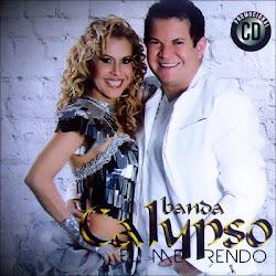 1011742 581081185270047 492474112 n Banda Calypso   Eu Me Rendo