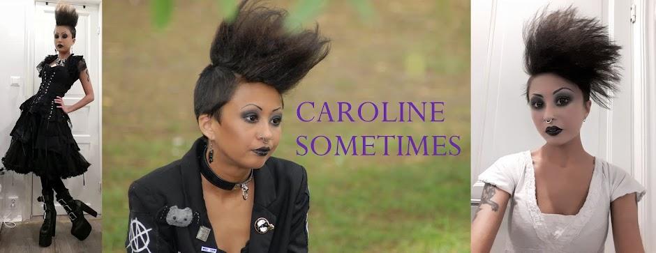 Caroline Sometimes