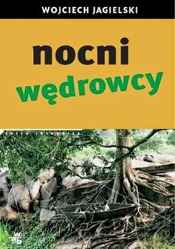 Nocni wędrowcy, Wojciech Jagielski, Okres ochronny na czarownice, Carmaniola