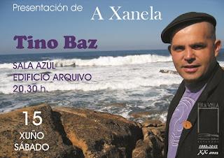 Eira Vella presenta A Xanela 35 con Tino Baz