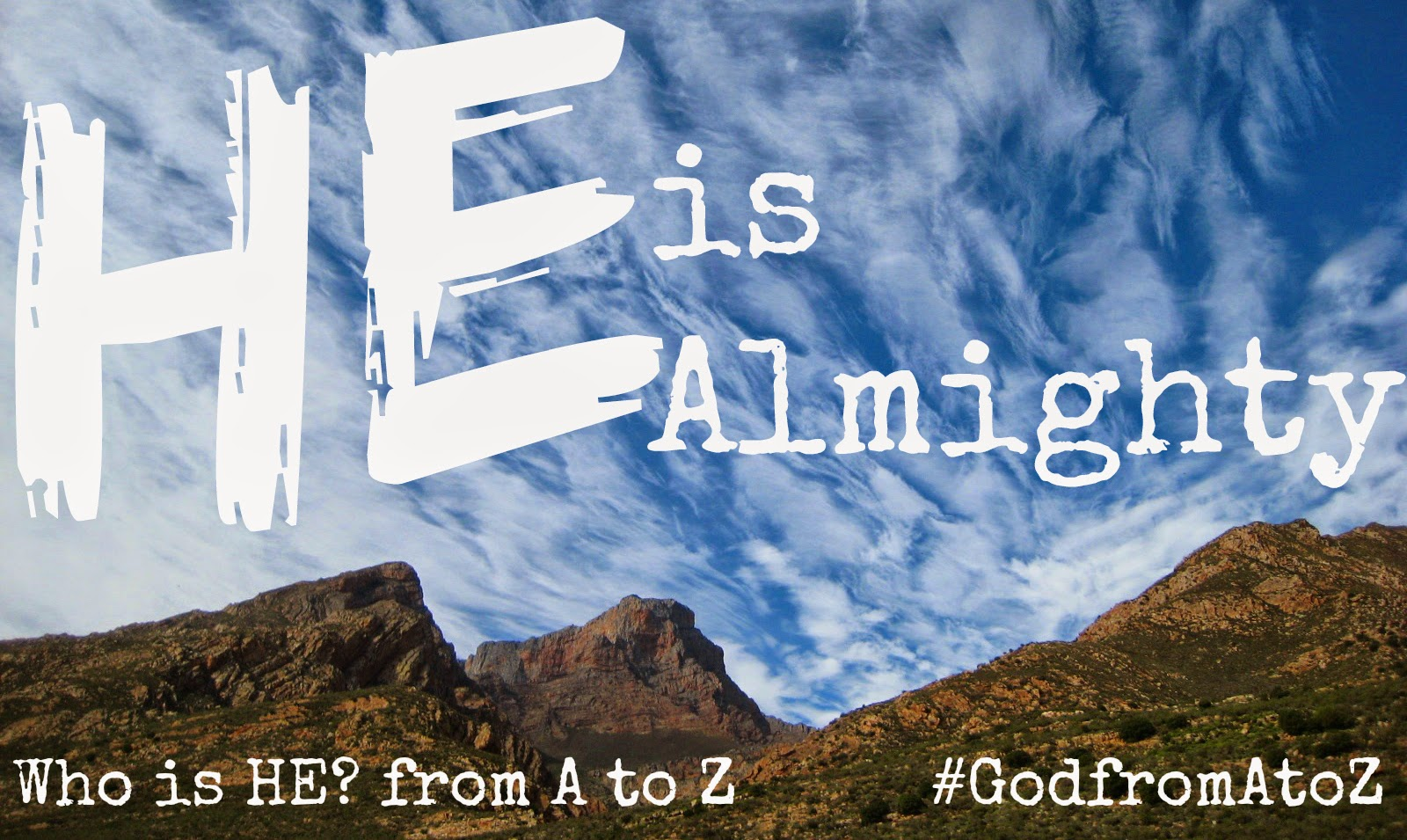 God is Almighty, El Shaddai
